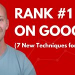 How to Rank Higher on Google in 2021 (7 New Techniques)