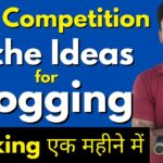 Low Competition Niche Ideas for Blogging Google Ranking एक महीने में - Best Blogging Niche Ideas