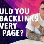 SEO -  Should you Get Backlinks to Every Website Page?