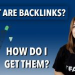 What Are Backlinks? How To Get Them In 2021