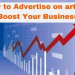 How to Advertise on articles and Boost Your Business 2019