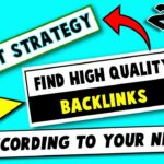 Link Building Strategy To Rank Website | Find High Quality Backlinks According To Your Niche In 2021