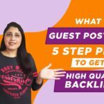 What is Guest Posting   5 Step Plan to Get High Quality Backlinks